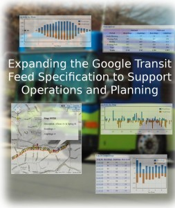 Expanding the Google Transit Feed Specification to Support Operations and Planning